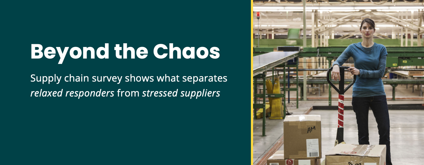 Beyond the Chaos: Supply chain survey shows what separates relaxed responders from stressed suppliers